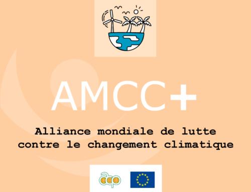 """Projet Intra-ACP : """"AMCC+ : Alliance mondiale de lutte contre le changement climatique +"""""""